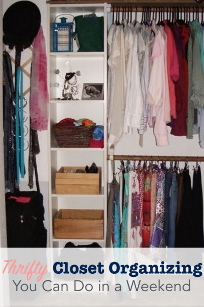 Thrifty closet organizing you can do in a weekend