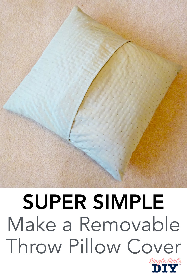 Make a removable throw pillow cover