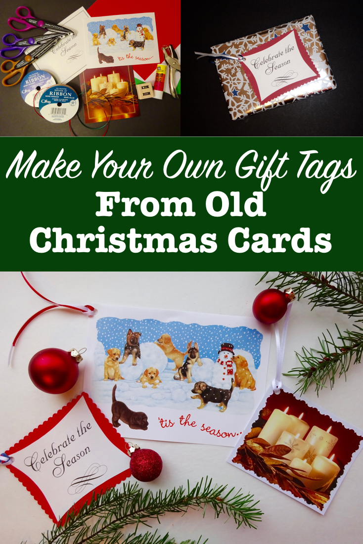 Make your own gift tags from old Christmas cards