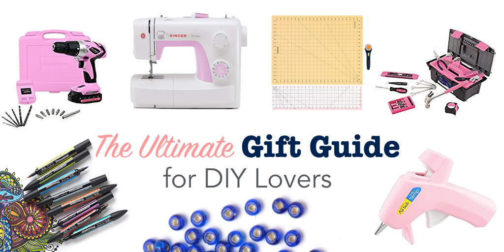 The Ultimate Gift Guide for DIY Lovers