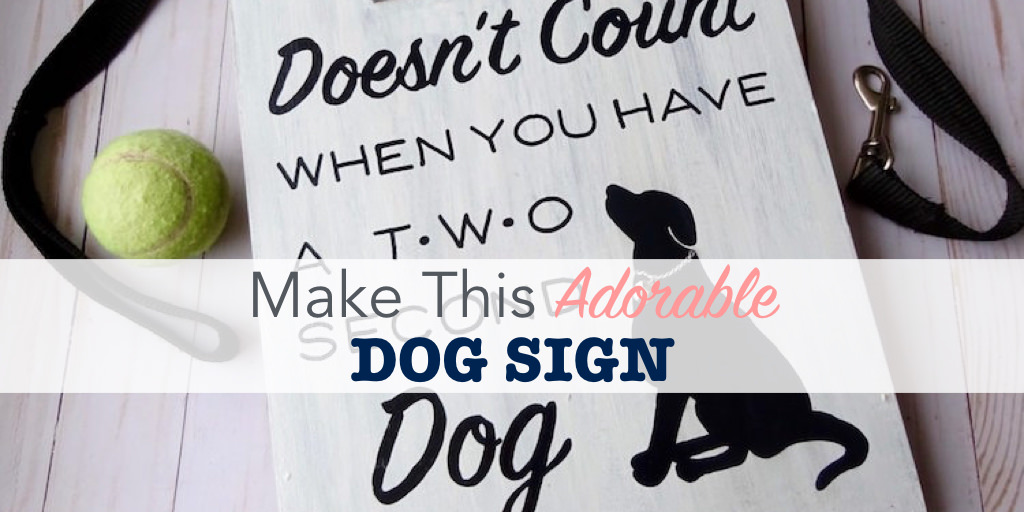 DIY dog sign tutorial