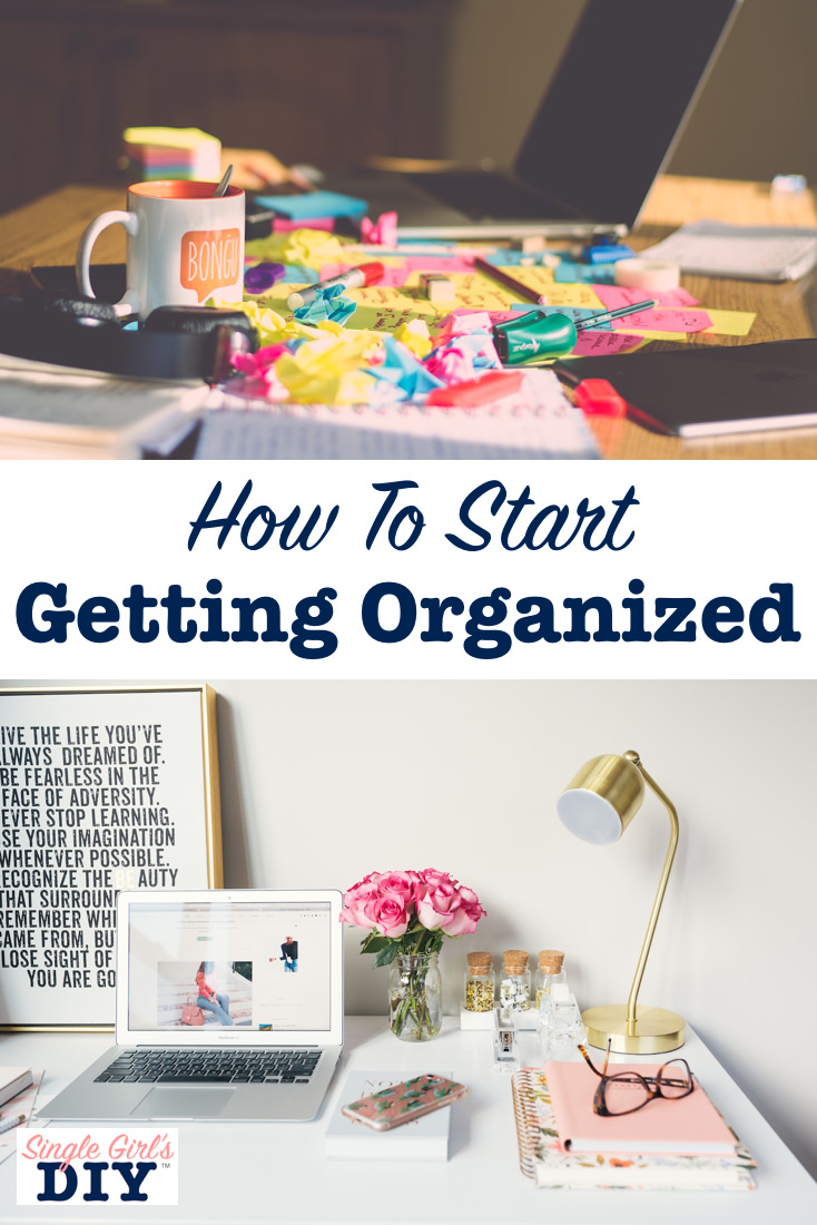 How to start getting orgaized
