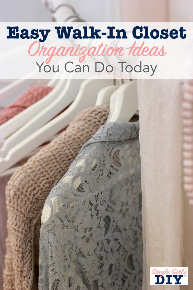 Easy walk in closet organization ideas