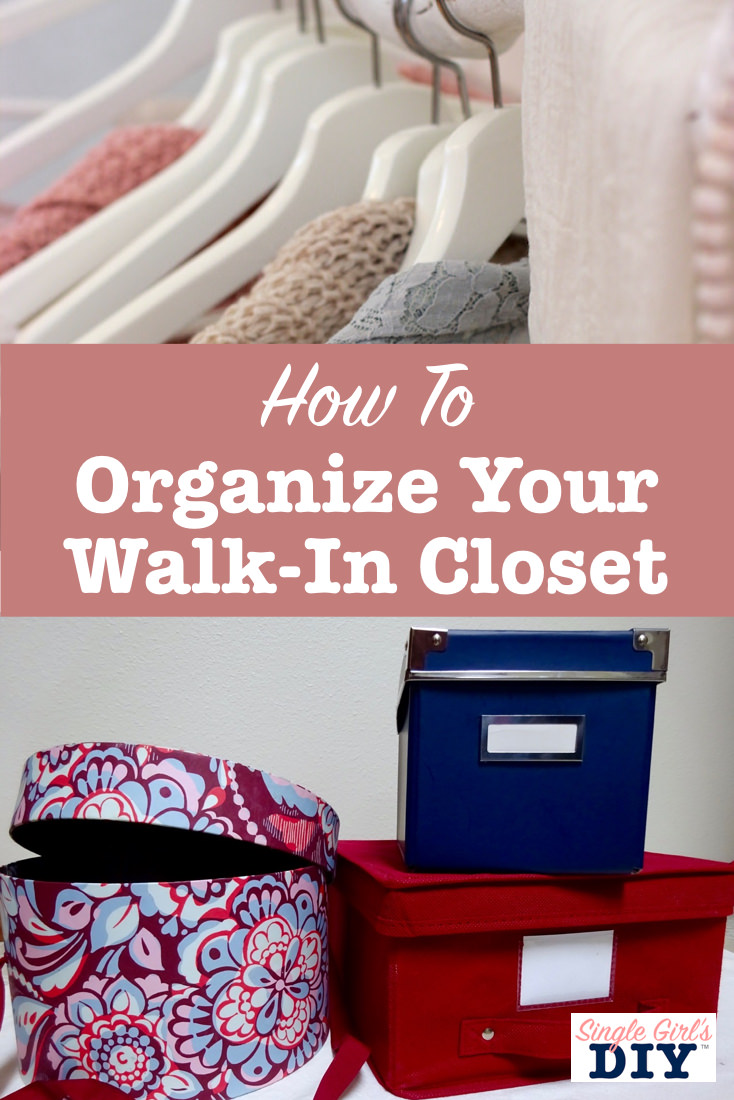 How to organize your walk in closet