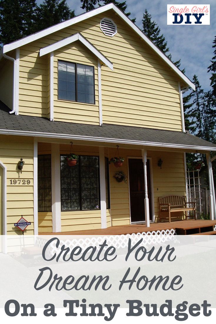 Create your dream home on a tiny budget