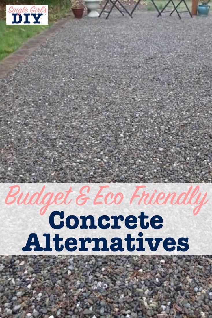 Budget and eco friendly concrete alternatives