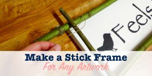 Make a stick frame