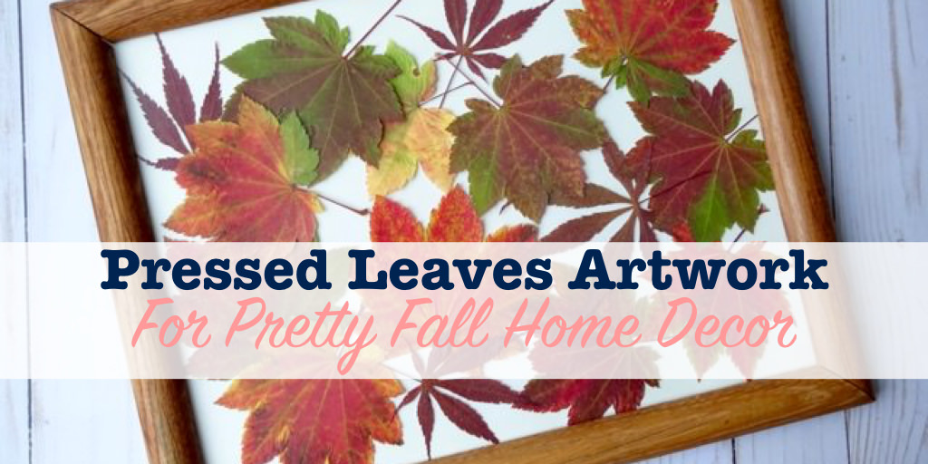 Pressed leaves artwork for pressed fall home decor