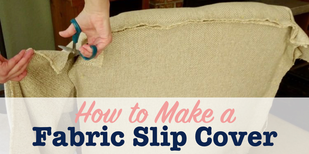 How to make a fabric slip cover for a chair