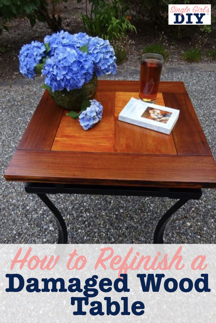 How to refinish a damaged wood table