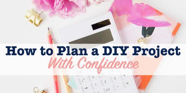 plan a diy project