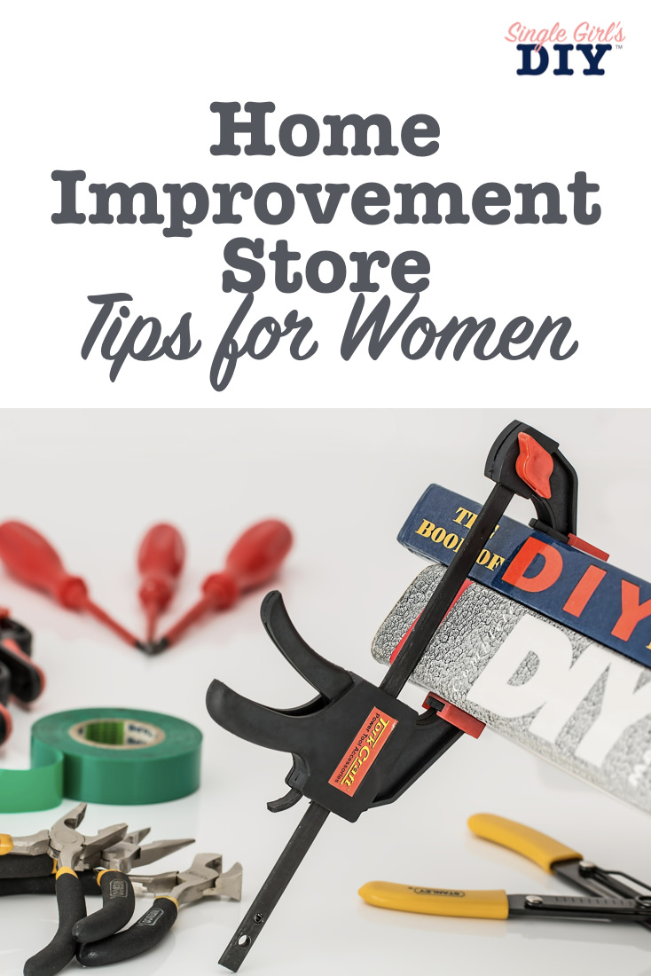 Women's Guide to Home Improvement Stores