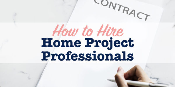 hire home project professionals