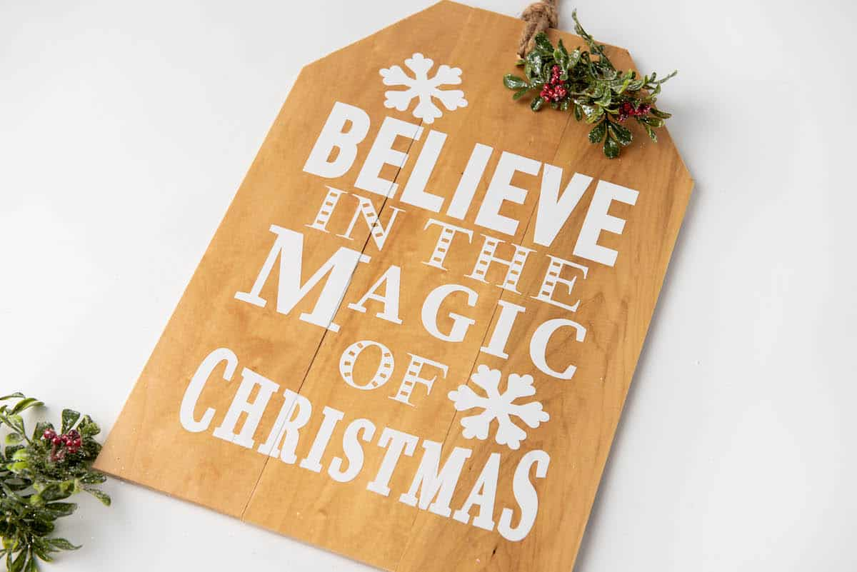 Believe in the Magic of Christmas wooden tag sign